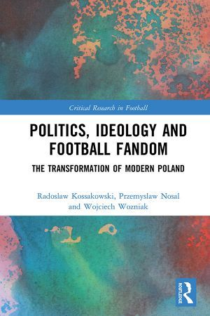 Politics, Ideology and Football Fandom from AMU Author