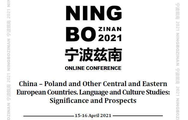 NingBo-zinan 2021 China – Poland and other CEE Countries Language and Culture Studies